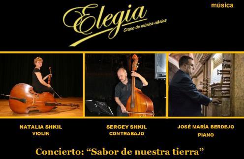 Sábado 11 de febrero, concierto de música clásica co el drupo ELEGIA :»SABOR DE NUESTRA TIERRA»