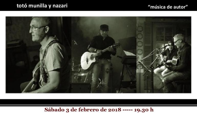 «Música de Autor» a cargo de Totó Munilla y Nazari en el siguiente concierto