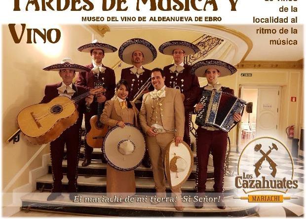 EL MARIACHI «LOS CAZAHUATES»  CIERRAN  EL  CICLO  MUSICAL  «TARDES DE MÚSICA Y VINO 2018 EN EL MUSEO DEL VINO DE ALDEANUEVA DE EBRO