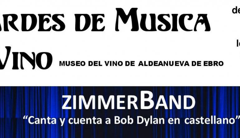 TARDES DE MUSICA Y VINO CON ZIMMERBAND, RECORDANO A BOB DYLAN EN ESPAÑOL