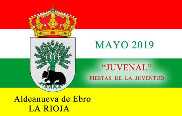 JUVENAL 2019 – Fiestas de la juventud de Aldeanueva de Ebro del 1  de mayo al 5 de mayo